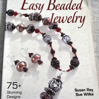 Easy Beaded Jewelry by Susan Ray and Sue Wilke Paperback Beading and Jewelry Book