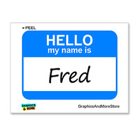 Fred Hello My Name Is Sticker