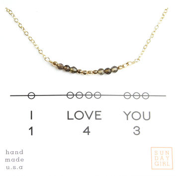 """I Love You"" Gemstone Secret Code Necklace - Smokey Topaz"