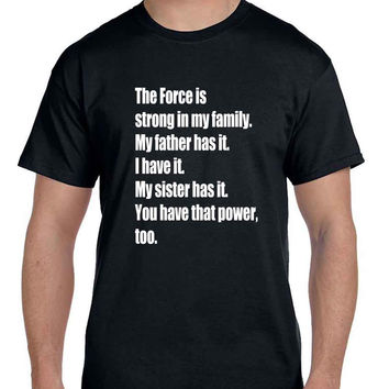 Star Wars The Force Awakens Luke Skywalkers Quote The Force  Mens T Shirt