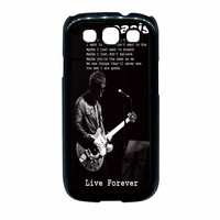 Oasis Live Forever Noel Gallagher Lyrics Samsung Galaxy S3 Case