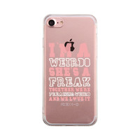 I Am A Weirdo BFF Phone Case Cute Clear Phonecase