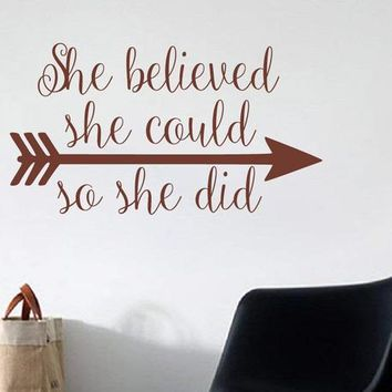 She Believed She Could So She Did Inspirational Motivational Vinyl Wall Art Decal