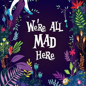 We're All Mad Here Quotes for Alice in Wonderland Movie Art wall frame poster silk print home decor