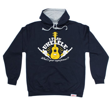 Banned Member I Play Ukulele What's Your Superpower ? Music Hoodie