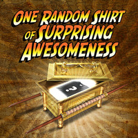 One Random Shirt of Surprising Awesomeness T-Shirt