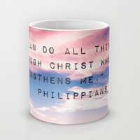 Philippians 4:13 in Nature Mug by Caleb Troy