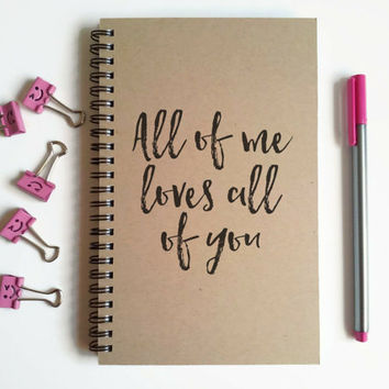 Writing journal, spiral notebook, cute diary, small sketchbook, scrapbook, memory book, 5x8 journal - All of me loves all of you, romantic