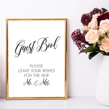 Wedding guest book sign, Sign the guest book printable, Wishes for the mr and mrs, Rustic chic wedding decorations, Elegant wedding sign