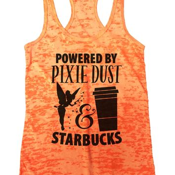 Powered by Pixie Dust & Starbucks Burnout Tank Top By Funny Threadz
