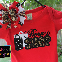 Born to Shop - Leopard Print Applique Boutique Red Shirt or Onesuit and Matching Hair Bow Set for Girls