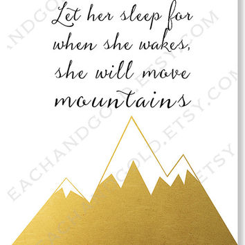 Baby Girl Nursery Art Print, Let Her Sleep, Gold Foil Print, Gold Nursery, Typography Art, Quotation Print, Mountains, Modern, Baby Wall Art