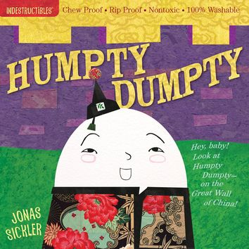Humpty Dumpty Indestructibles