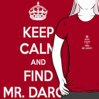 Keep Calm and Find Mr. Darcy Jane Austen Dark Color Small by frogcreek