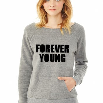 Forever Young ladies sweatshirt