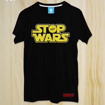 STOP WARS : Black Tshirt ,Star Wars T-shirt,Darth vader Tshirt,Movies Shirt, Storm trooper Tshirt,Funny Tshirt,tumblr shirt