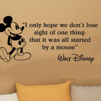 Disney Mickey Mouse I Only Hope We Dont wall quote vinyl wall decal sticker 30