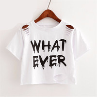"new ""What Ever"" shirt"