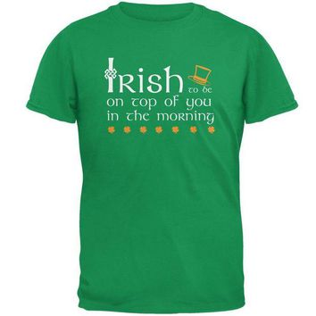 LMFONFT St. Patrick's Day Irish Top Of The Morning Funny Pun Mens T Shirt