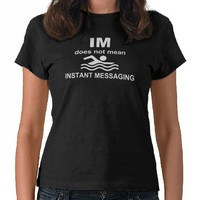 Instant Messaging for Swimmers T-shirt from Zazzle.com