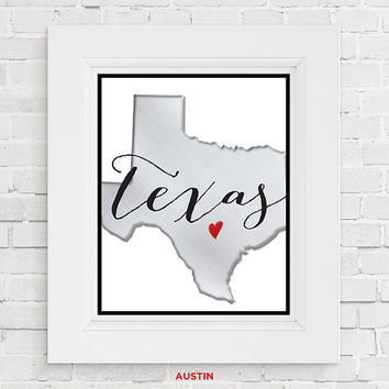 Graduation gift. Texas wall art Houston Austin or Dallas Texas State Print Texas Art Print Home wall art Apartment wall art Brushed Metallic