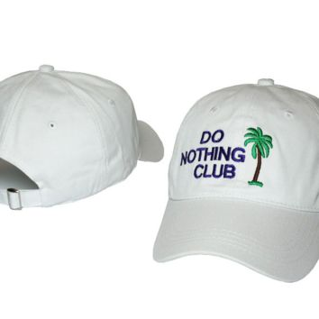 DO NOTHING CLUB Embroidered Baseball cotton cap Hat