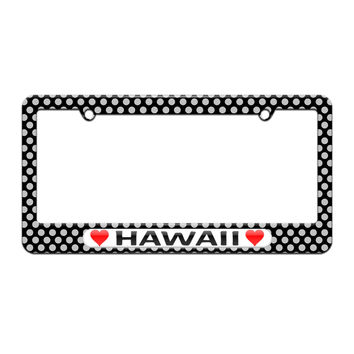 Hawaii Love with Hearts - License Plate Tag Frame - Polka Dots Design