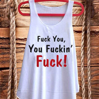 """F""""""""K   You Rude Funny Naughty best design for Tank top mens and Tank top Girls fashion"""
