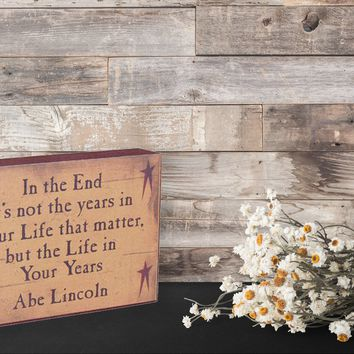 In The End Quote - Decorative Sign Wood Block