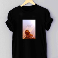 "Lion king Disney movie Quotes - T Shirt for man shirt, woman shirt ""NP"""