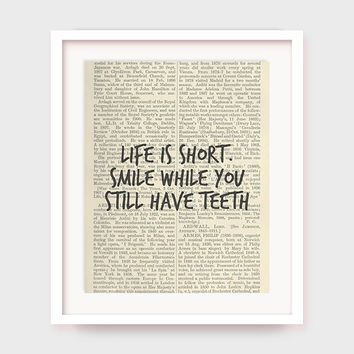 Funny Quote Printable, Life is Short, Smile While You Still Have Teeth, Printable Funny Artwork on Dictionary Page, Quote Art, Downloadable