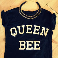 Queen Bee Black tshirt for women tshirts shirts shirt top