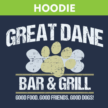 Great Dane Bar & Grill Hooded Sweatshirt