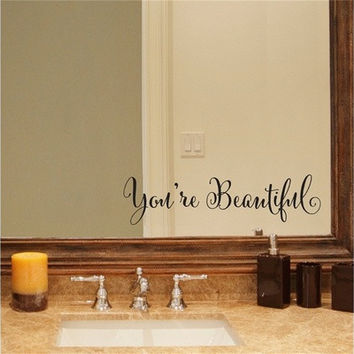 You're Beautiful Quote Mirror Decal Vinyl Decal Living Room Vinyl Carving Wall Decal Sticker for Home Window Decoration