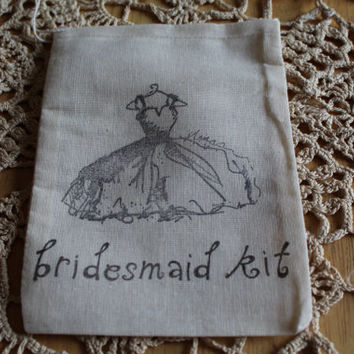 Set of 10 Hand stamped Bridesmaid Kit Muslin Party Favor Bags 100% organic made in america
