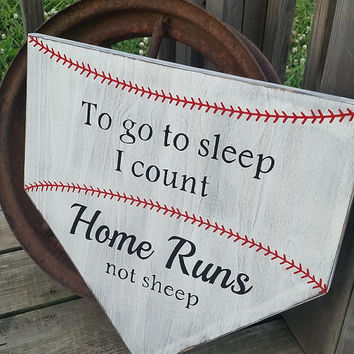 LARGE Baseball Nursery Decor - To Go To Sleep I Count Homeruns Not Sheep - Baby Baseball Sign - Baseball Decor Baby - Wood Sign - Home Plate