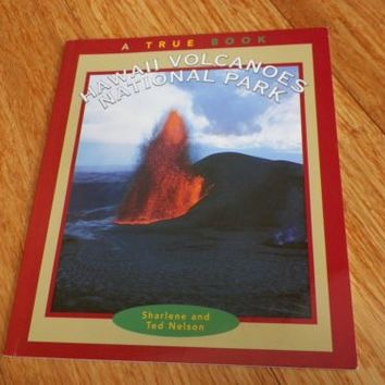 For Kids: Hawaii Volcanoes National Park by Ted and Sharlene Nelson