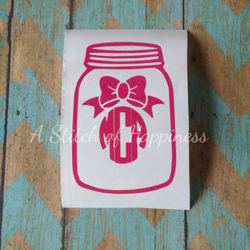 Monogram Mason Jar Decal - Monogram Mason Jar Car Sticker - Southern Girl Decal - Monogram Car Decal - Mason Jar Laptop Decal
