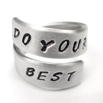 DO YOUR BEST - hand stamped ring Personalized, Personalized, hand stamped ring, Adjustable Aluminum Wrap Ring