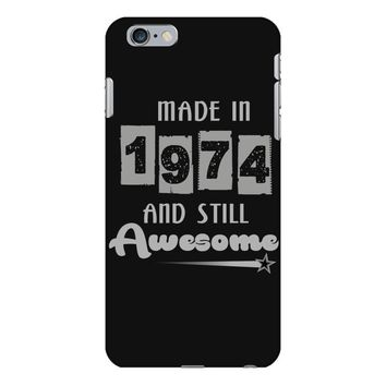 made in 1974 and still awesome iPhone 6 Plus/6s Plus Case
