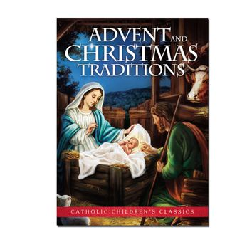 Advent And Christmas Traditions for Kids