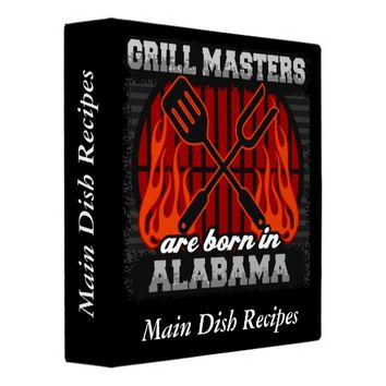 Grill Masters Are Born In Alabama Personalized Binder