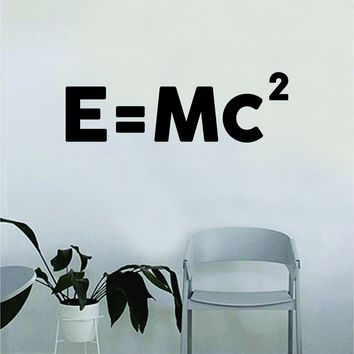 E=Mc2 Quote Decal Sticker Wall Vinyl Art Home Room Decor Teacher School Classroom Science Atom Funny Atom Einstein