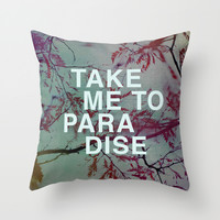Take Me To Paradise Throw Pillow by Sandra Arduini