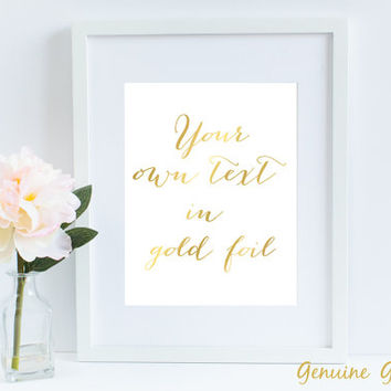 Wedding Decor Metallic Gold Foil Sign Custom Gold Foil Art Gold Foil Print Anniversary Gift Wedding gift GF-001 CF