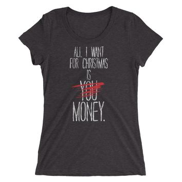 All I want for Christmas Ladies' short sleeve t-shirt