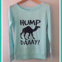 Long Sleeve Shirt- Hump Day