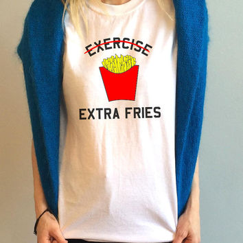 Exercise Extra Fries T Shirt Crop Top illustration Unisex White Black Grey S M L XL Tumblr Instagram Blogger