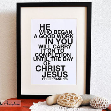 Philippians 1:6. He who began. 8x10in. DIY. Printable Christian Poster. Bible Verse.