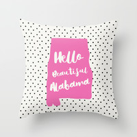 Hello Beautiful Alabama Throw Pillow by Allyson Johnson